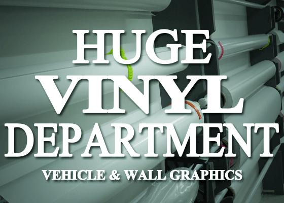 huge vinyl graphics department